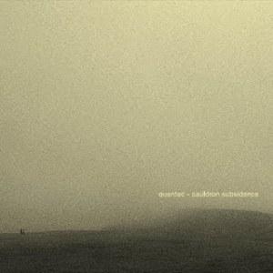 00. Quantec - Cauldron Subsidence [echocord cd06]
